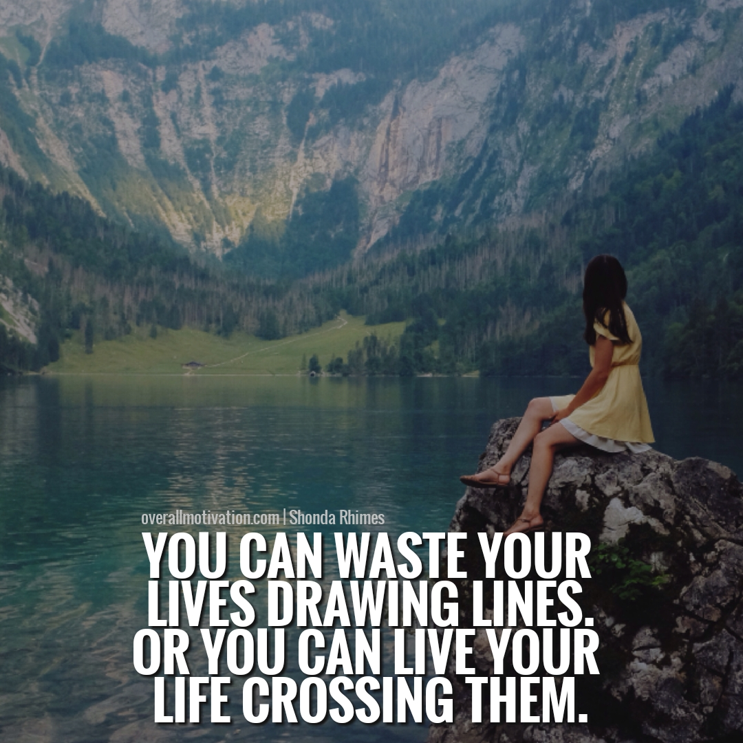 you can waster your life Woman entrepreneur Quotes