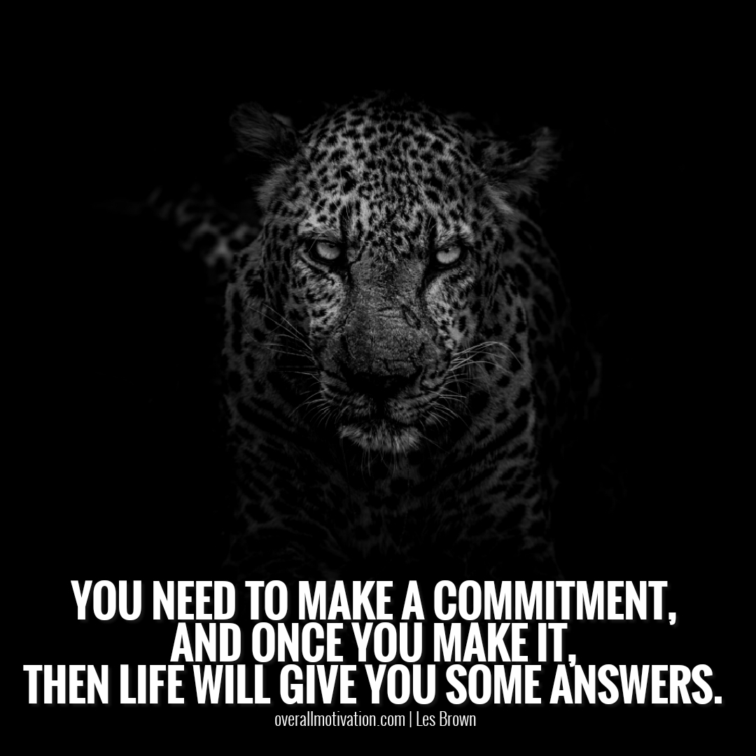 you need to make a commitment