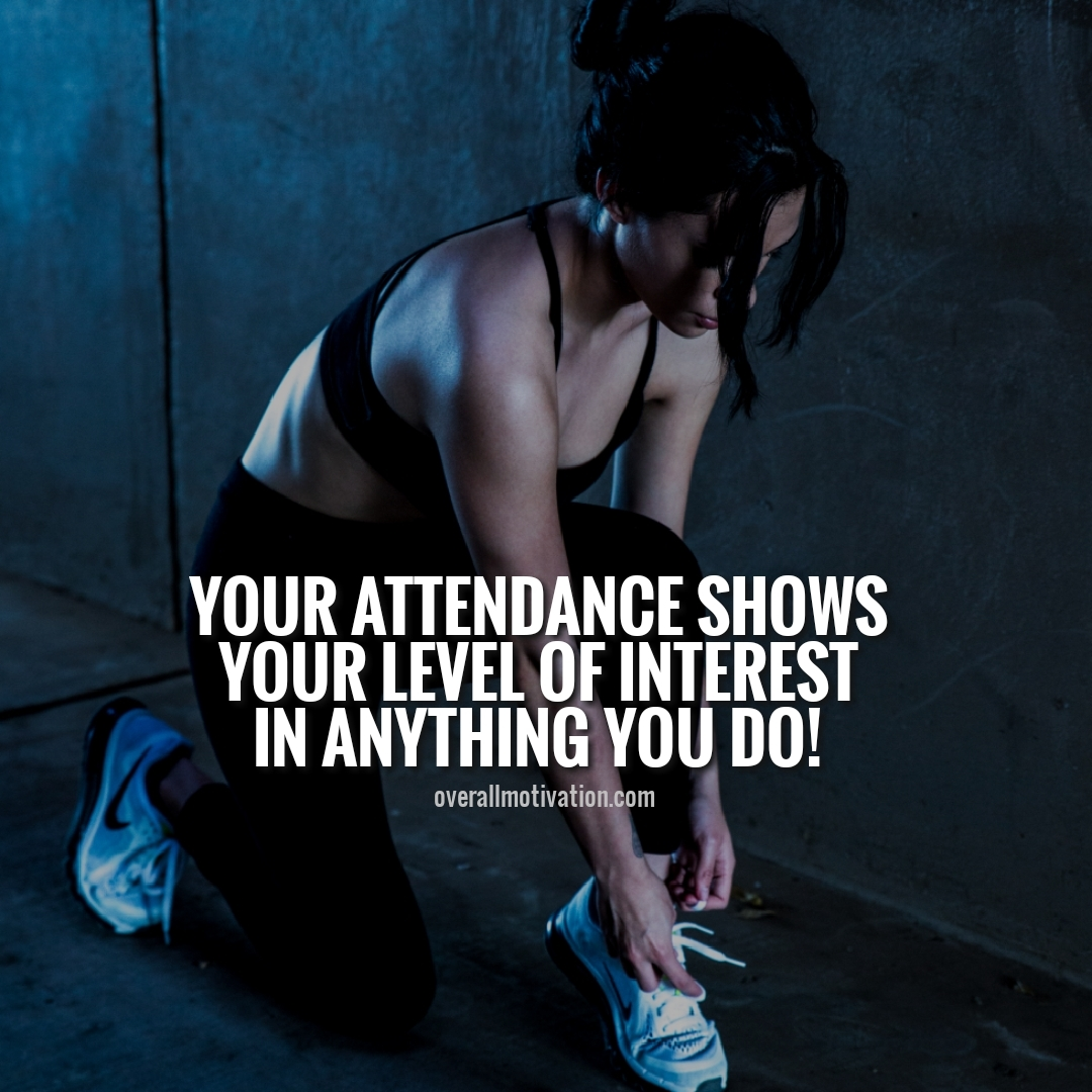 your attendance shows anonymous quotes